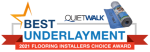 Best underlayment - 2021 Flooring Installers Choice Award